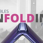 Foldable phones, flexible displays, flips unfolding future